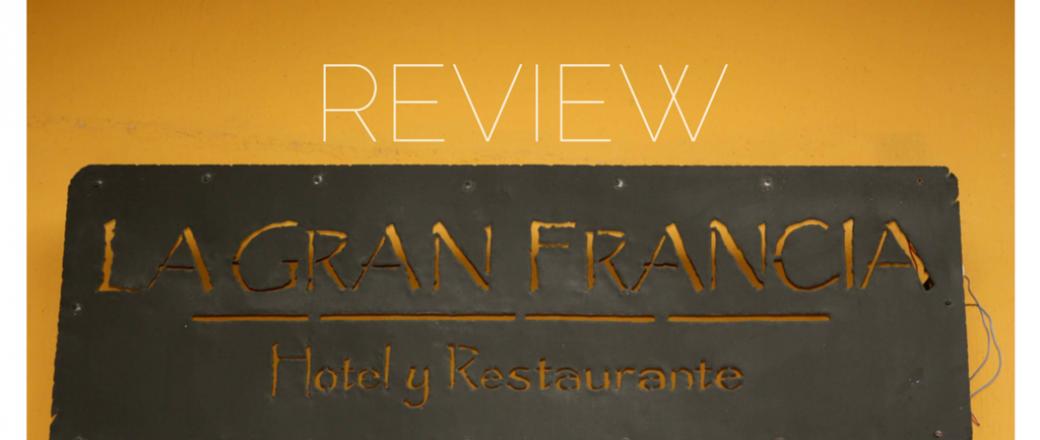 REVIEW La Gran Francia Hotel. Granada, Nicaragua